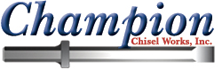 Champion Chisel Works, Inc.